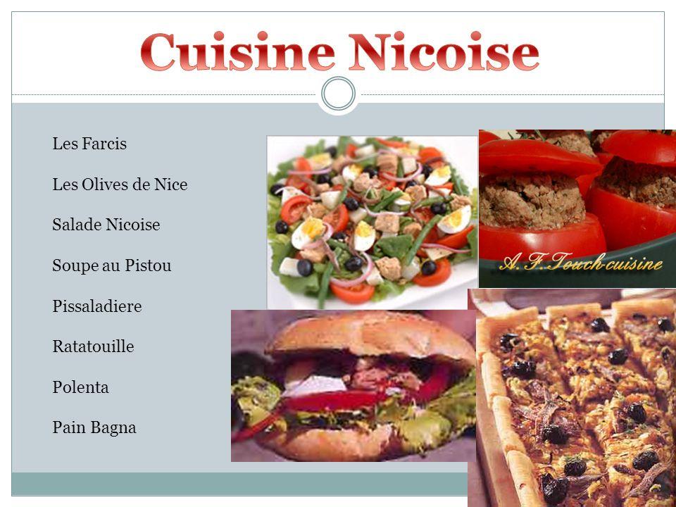 Les Farcis Les Olives de Nice Salade Nicoise Soupe au Pistou Pissaladiere Ratatouille Polenta Pain Bagna