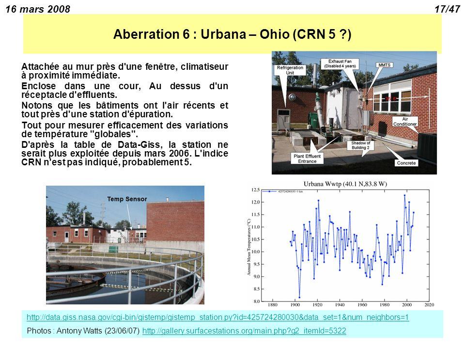 16 mars 200817/47 Aberration 6 : Urbana – Ohio (CRN 5 ?) Attachée au mur près d une fenêtre, climatiseur à proximité immédiate.