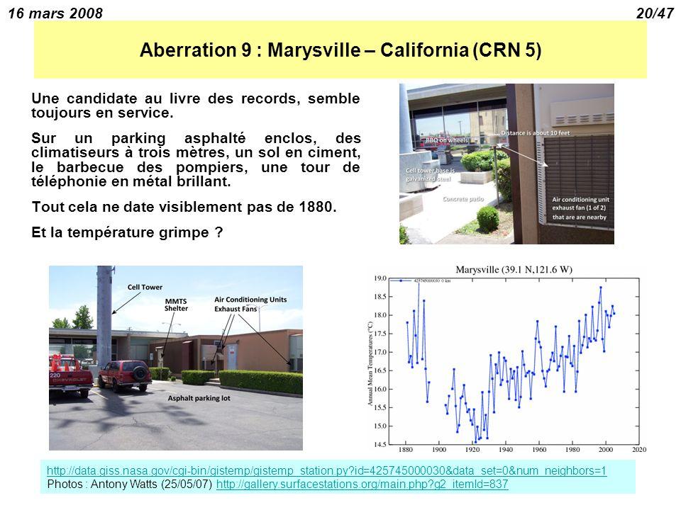 16 mars 200820/47 Aberration 9 : Marysville – California (CRN 5) Une candidate au livre des records, semble toujours en service.