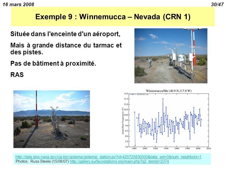 16 mars 200830/47 Exemple 9 : Winnemucca – Nevada (CRN 1) Située dans l enceinte d un aéroport, Mais à grande distance du tarmac et des pistes.