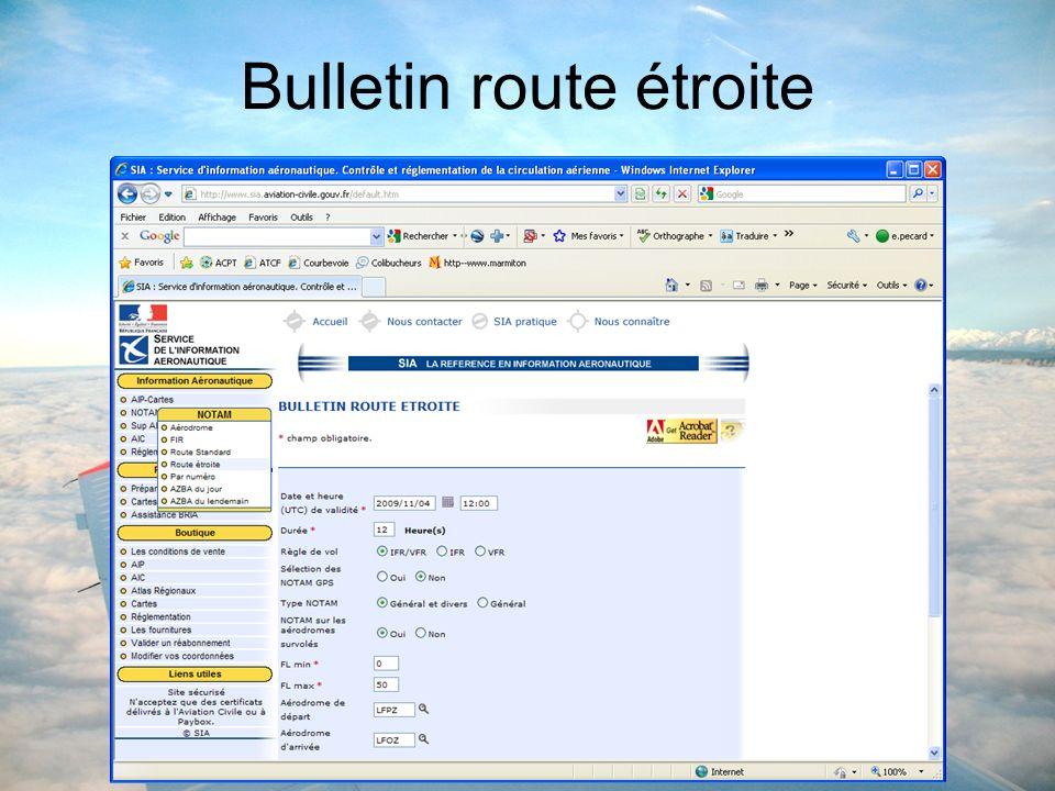 Bulletin route étroite