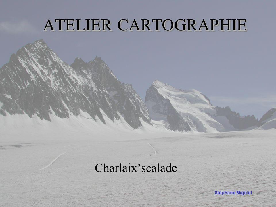 ATELIERCARTOGRAPHIE ATELIER CARTOGRAPHIE Charlaixscalade Stéphane Majolet
