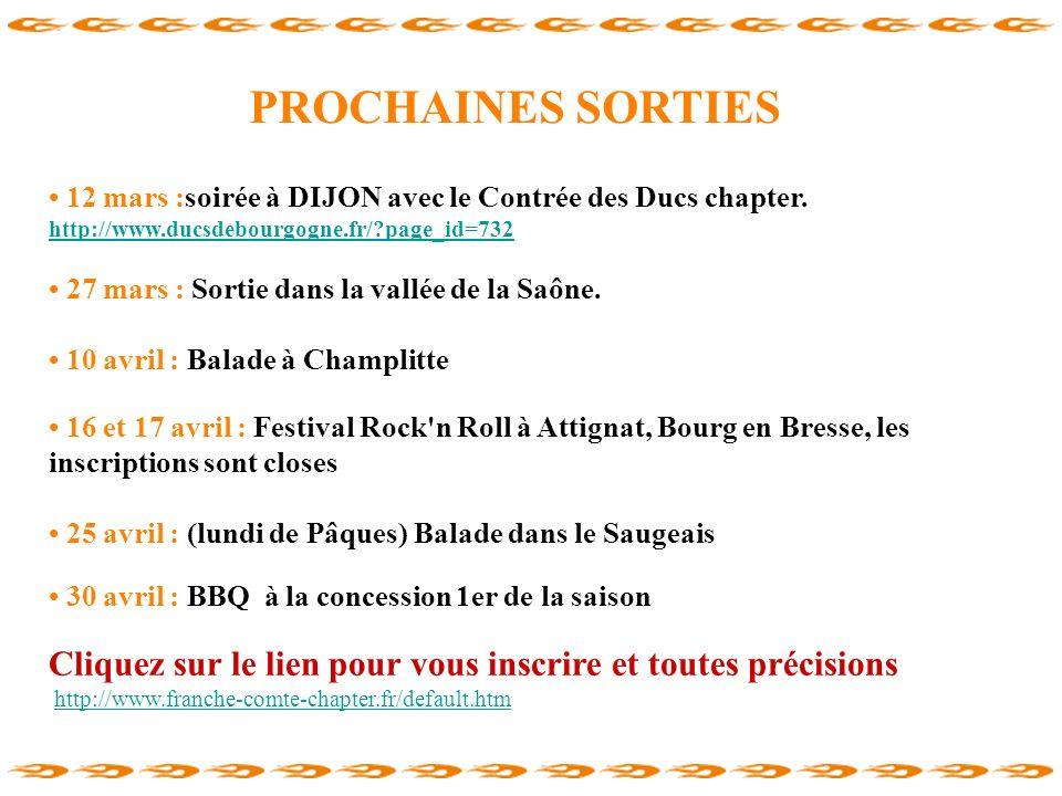 PROCHAINES SORTIES 12 mars :soirée à DIJON avec le Contrée des Ducs chapter. http://www.ducsdebourgogne.fr/?page_id=732 27 mars : Sortie dans la vallé