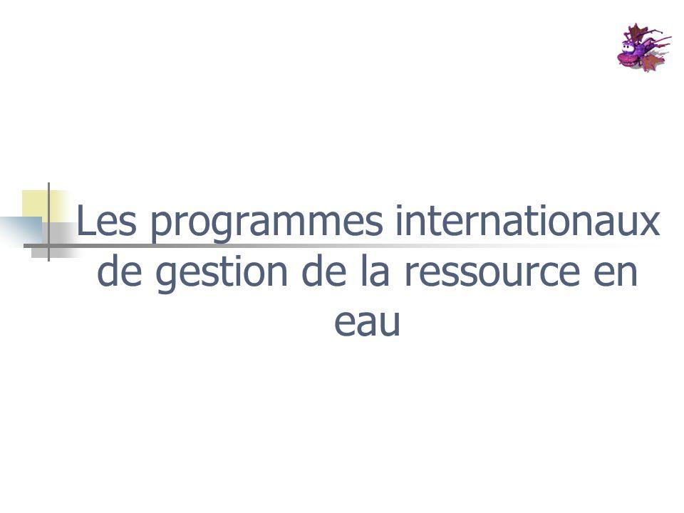 Les programmes internationaux de gestion de la ressource en eau