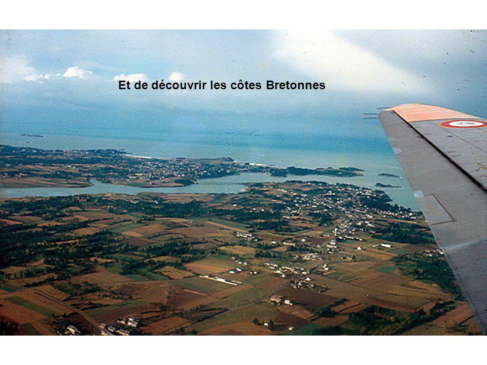 Et de découvrir les côtes Bretonnes
