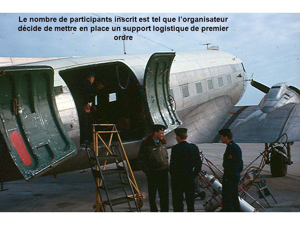 Le nombre de participants inscrit est tel que lorganisateur décide de mettre en place un support logistique de premier ordre