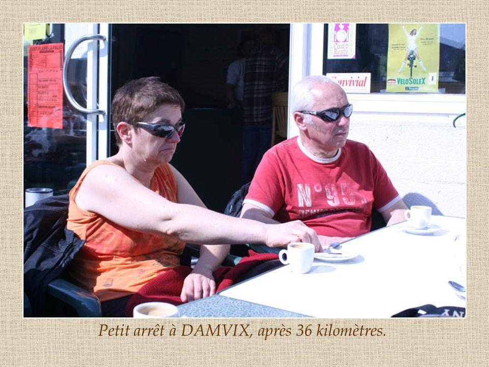 Petit arrêt à DAMVIX, après 36 kilomètres.