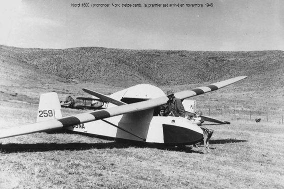 Nord 1300 (prononcer Nord treize-cent), le premier est arrivé en novembre 1946
