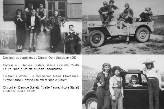 Des jeunes stagiaires au Djebel-Oum-Settas en 1953. Ci-dessus : Denyse Staletti, Pierre Cometti, Yvette Faure, Nicole Staletti, et Jean Labourdette. E
