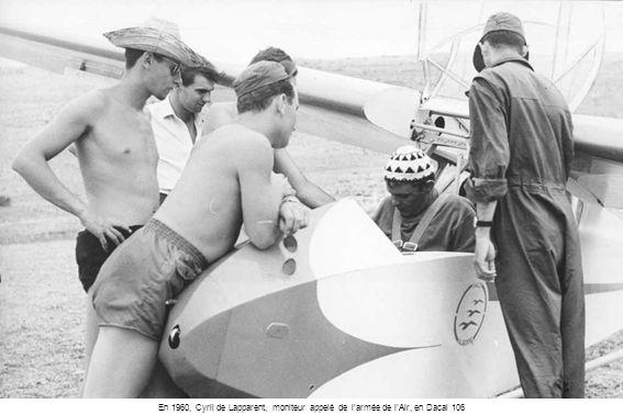 En 1960, Cyril de Lapparent, moniteur appelé de larmée de lAir, en Dacal 106