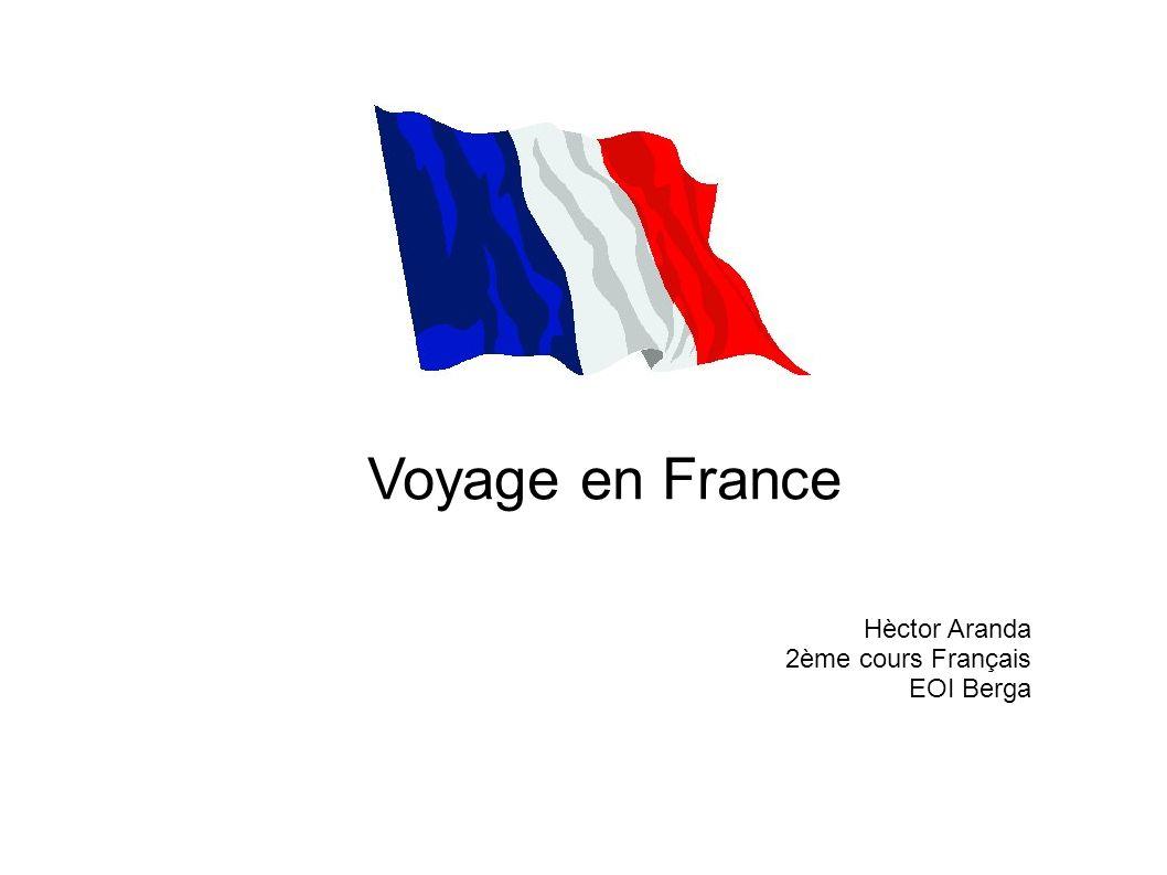 Voyage en France Hèctor Aranda 2ème cours Français EOI Berga