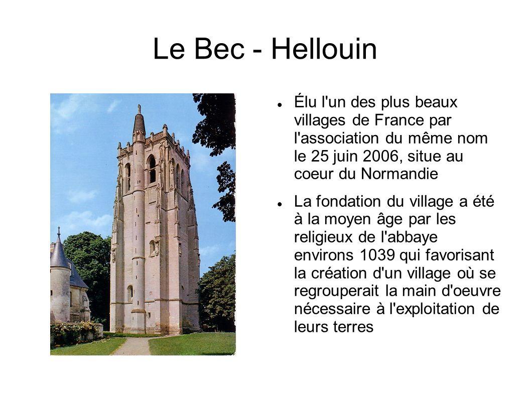 Élu l'un des plus beaux villages de France par l'association du même nom le 25 juin 2006, situe au coeur du Normandie La fondation du village a été à
