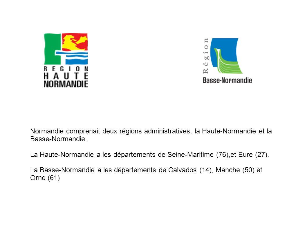 Normandie comprenait deux régions administratives, la Haute-Normandie et la Basse-Normandie. La Haute-Normandie a les départements de Seine-Maritime (
