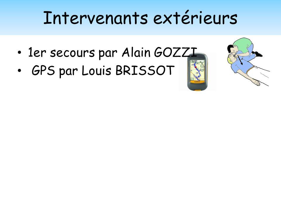 Intervenants extérieurs 1er secours par Alain GOZZI GPS par Louis BRISSOT