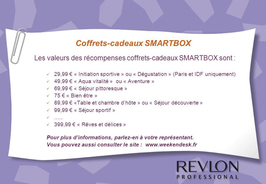 Les valeurs des récompenses coffrets-cadeaux SMARTBOX sont : 29,99 « Initiation sportive » ou « Dégustation » (Paris et IDF uniquement) 49,99 « Aqua v