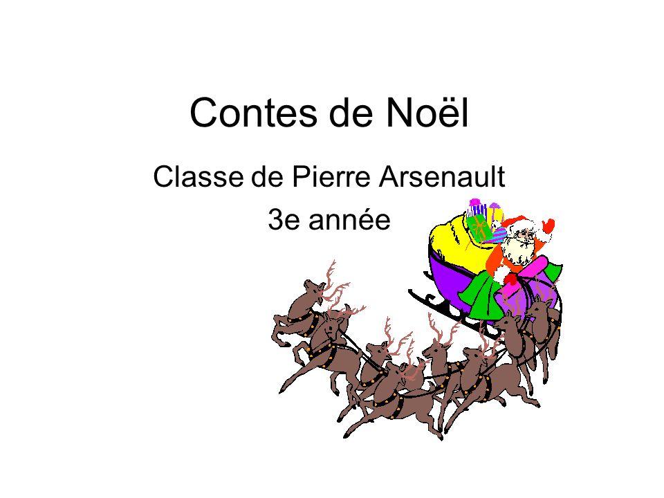 Contes de Noël Classe de Pierre Arsenault 3e année