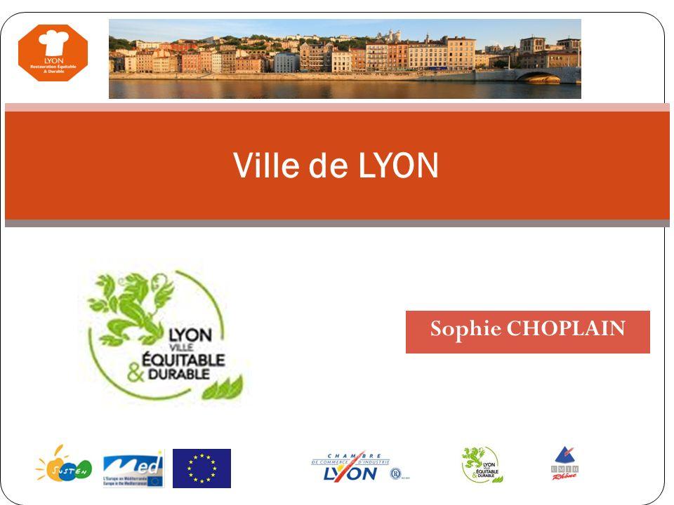 Ville de LYON Sophie CHOPLAIN Nous proposons également des coffrets-cadeaux non-alimentaires bio (cosmétique et écoproduits). Contactez-nous pour obte