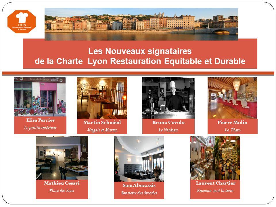 Les Nouveaux signataires de la Charte Lyon Restauration Equitable et Durable Nous proposons également des coffrets-cadeaux non-alimentaires bio (cosmé