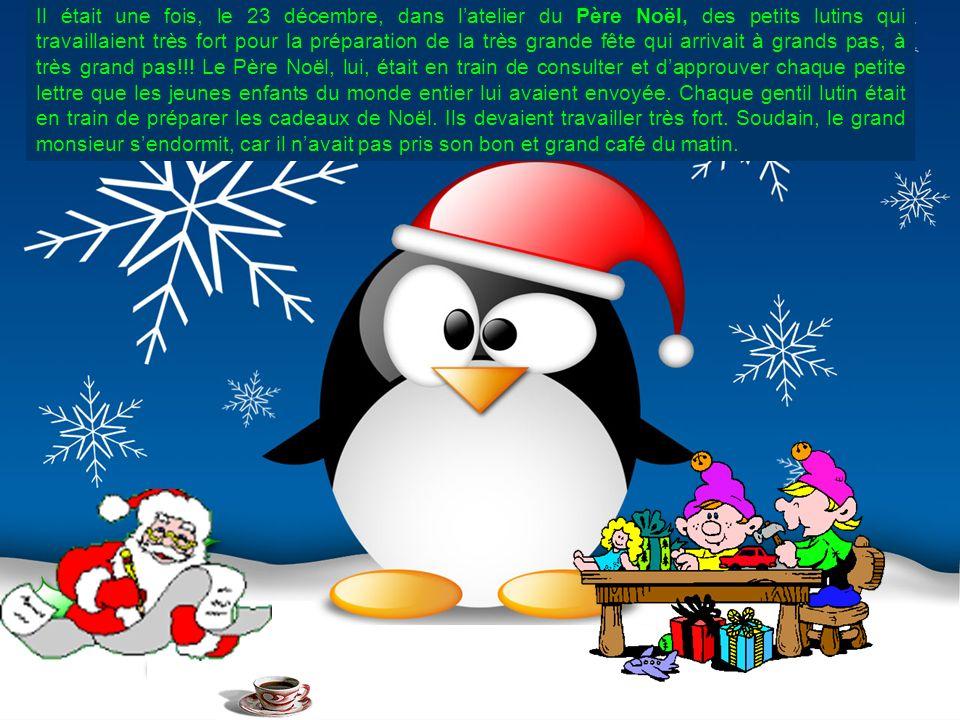 Il était une fois, le 23 décembre, dans latelier du Père Noël, des petits lutins qui travaillaient très fort pour la préparation de la très grande fêt