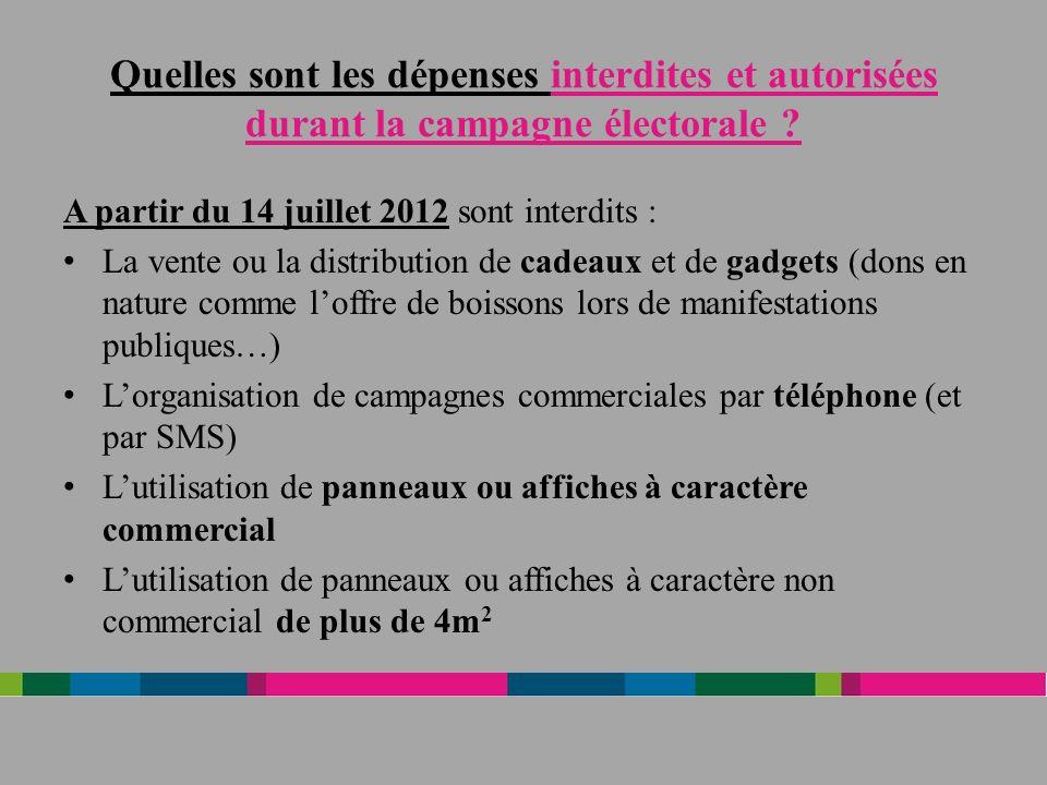 Quelles sont les dépenses interdites et autorisées durant la campagne électorale .