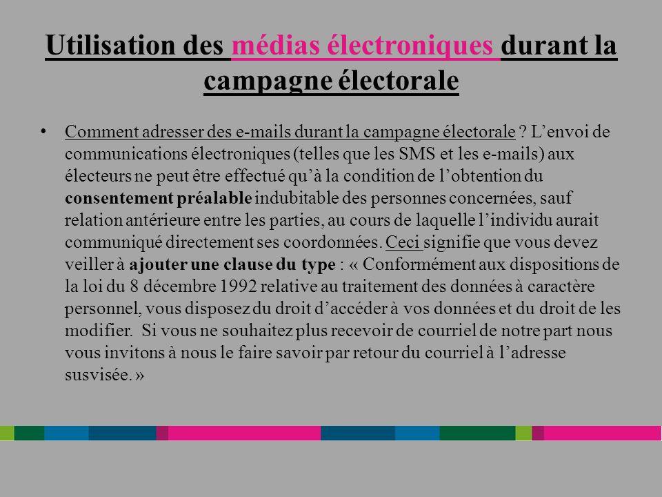Utilisation des médias électroniques durant la campagne électorale Comment adresser des e-mails durant la campagne électorale .