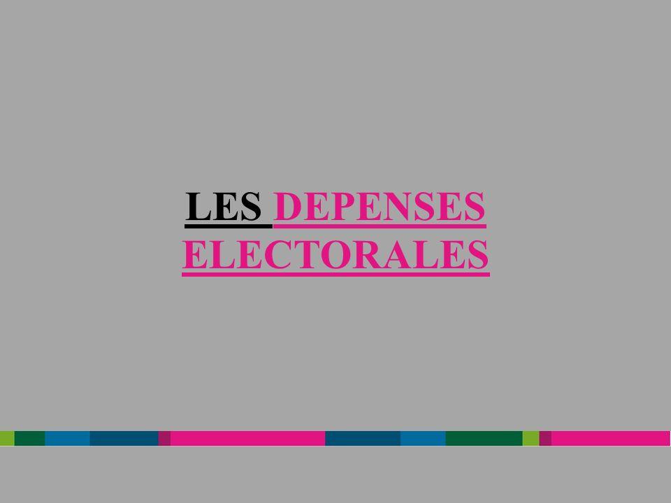 Les dépenses électorales se caractérisent par deux conditions, lune dordre chronologique (la notion de période électorale), lautre liée à la nature des dépenses (la notion de propagande électorale).