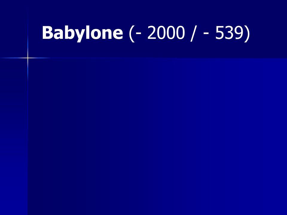 Babylone (- 2000 / - 539)
