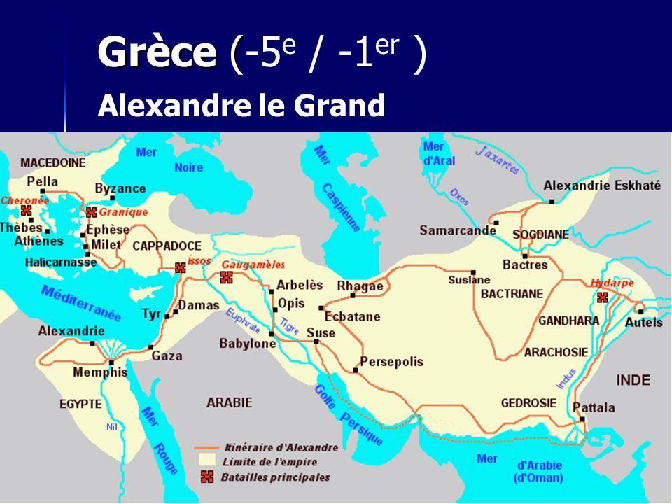 Grèce ( Grèce (-5 e / -1 er ) Alexandre le Grand