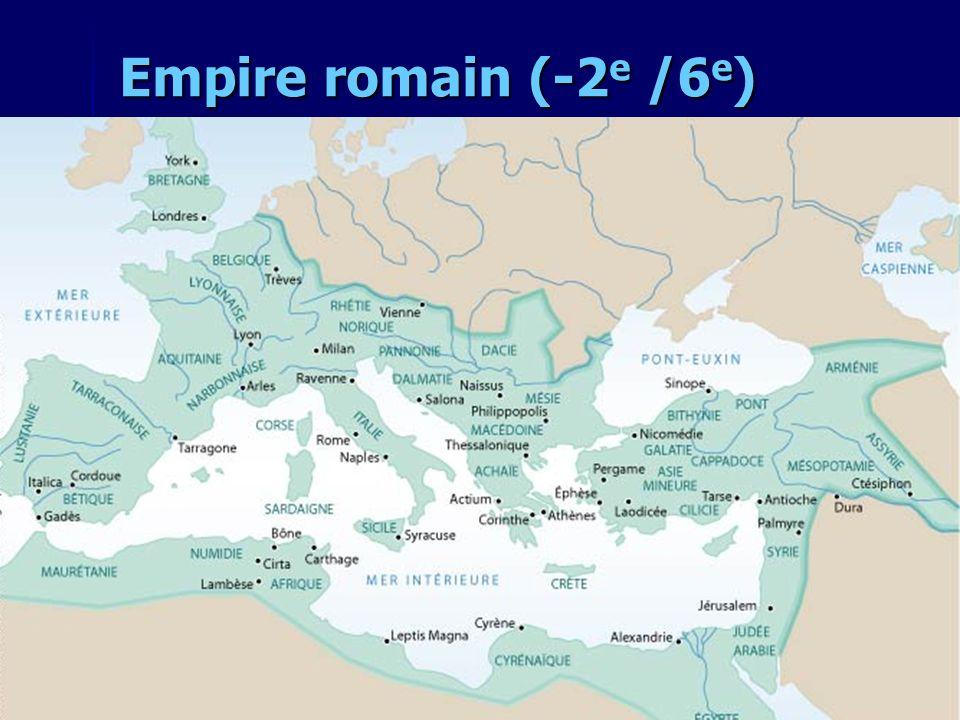 Empire romain (-2 e /6 e )