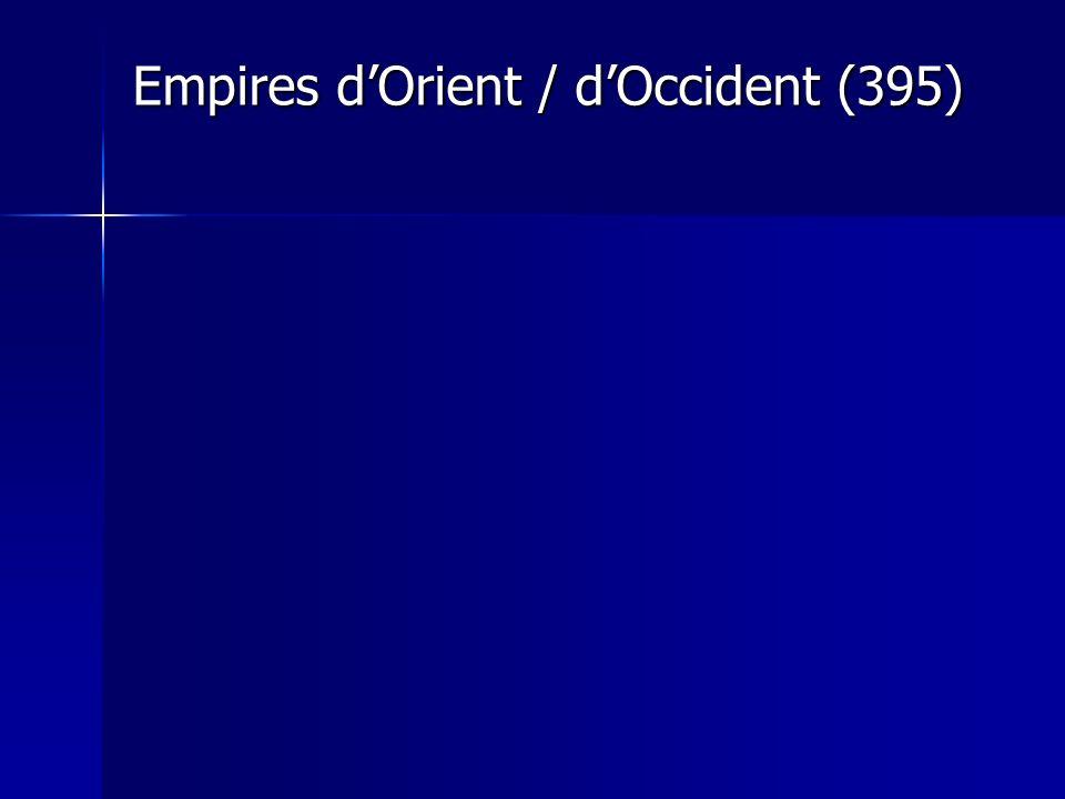 Empires dOrient / dOccident (395)