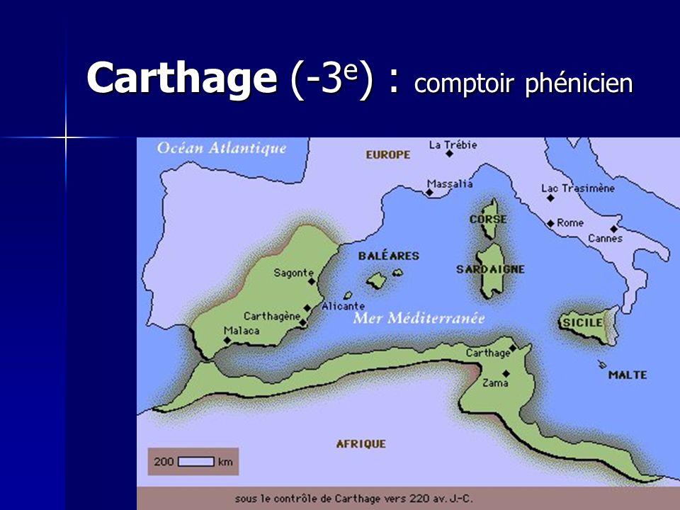 Carthage (-3 e ) : comptoir phénicien