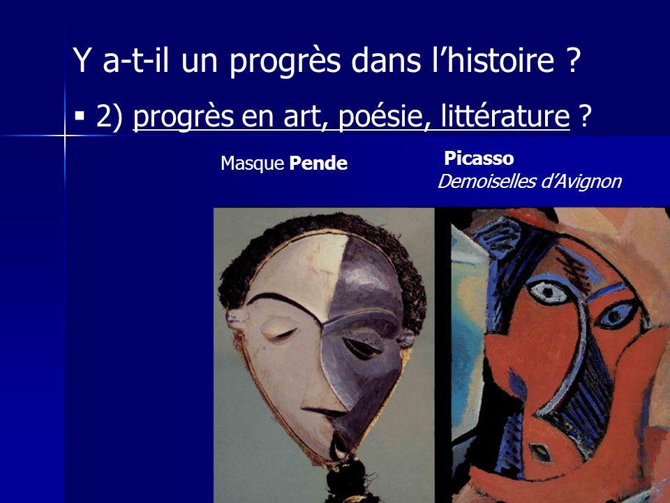Y a-t-il un progrès dans lhistoire .2) progrès en art, poésie, littérature .