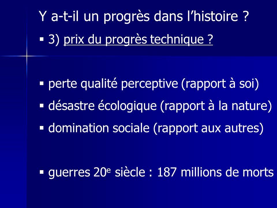 Y a-t-il un progrès dans lhistoire .3) prix du progrès technique .