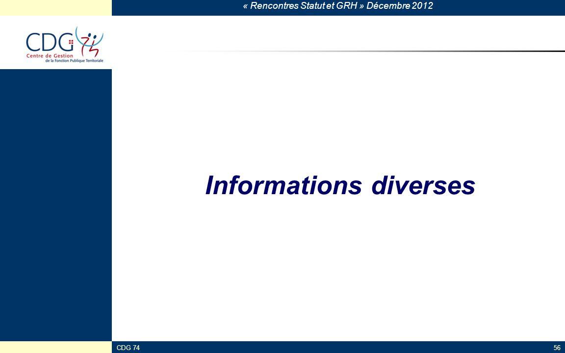 « Rencontres Statut et GRH » Décembre 2012 CDG 7456 Informations diverses