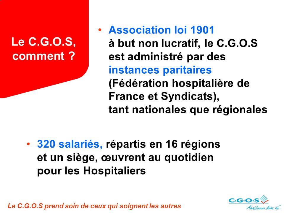Le C.G.O.S prend soin de ceux qui soignent les autres Le C.G.O.S, comment .