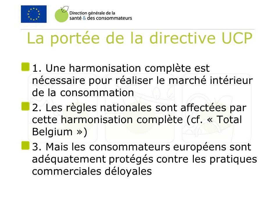 Pourquoi une harmonisation complète dans UCP .