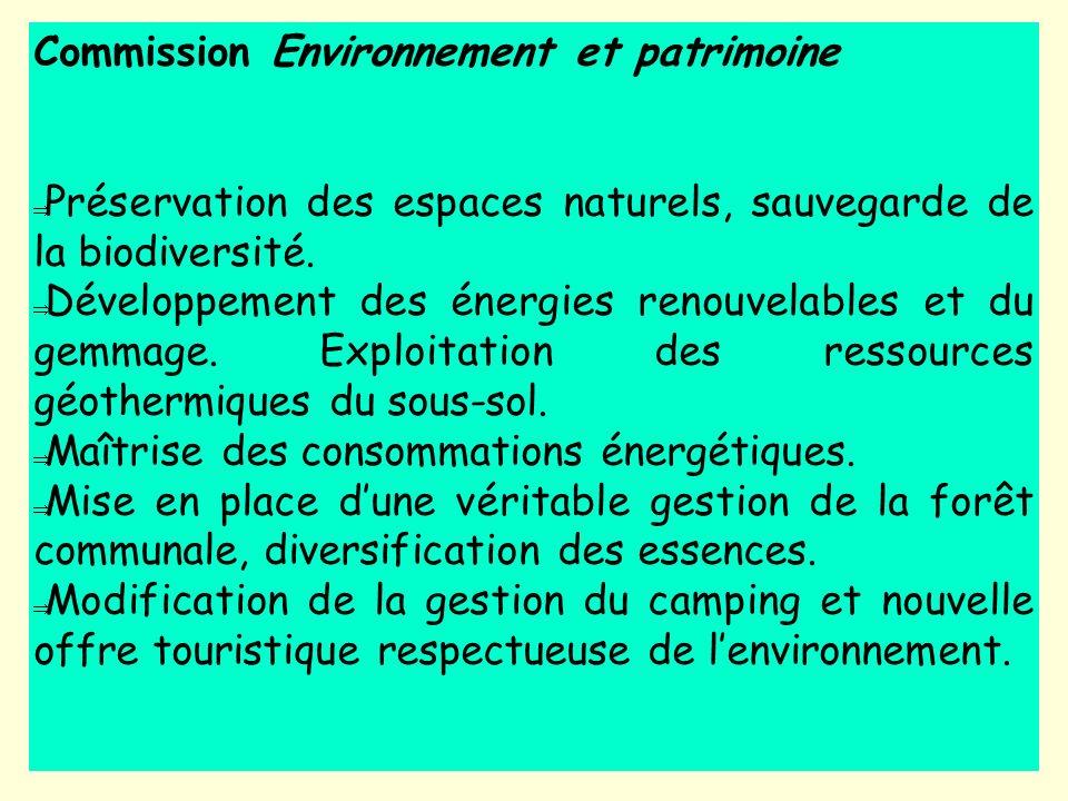 Commission Environnement et patrimoine Préservation des espaces naturels, sauvegarde de la biodiversité. Développement des énergies renouvelables et d