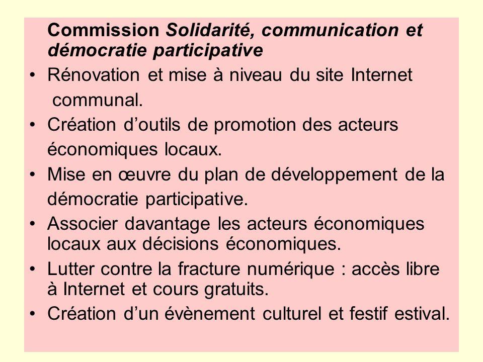 Rénovation et mise à niveau du site Internet communal. Création doutils de promotion des acteurs économiques locaux. Mise en œuvre du plan de développ