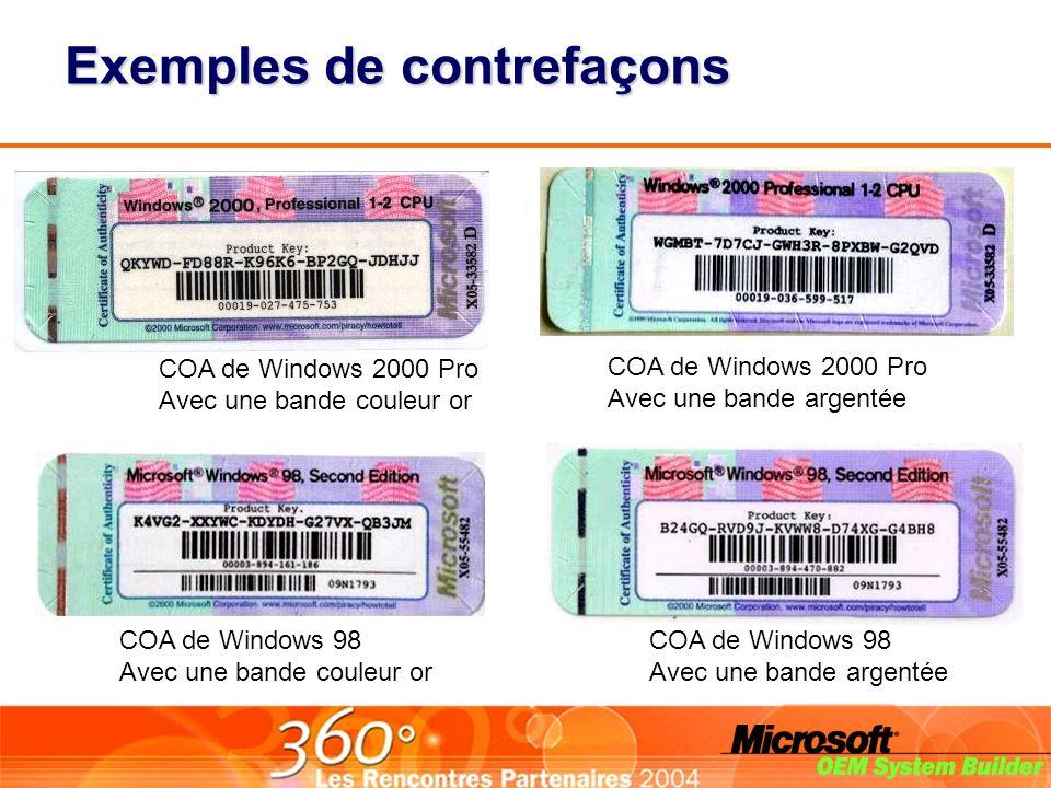 COA de Windows 2000 Pro Avec une bande couleur or COA de Windows 2000 Pro Avec une bande argentée COA de Windows 98 Avec une bande couleur or COA de Windows 98 Avec une bande argentée Exemples de contrefaçons