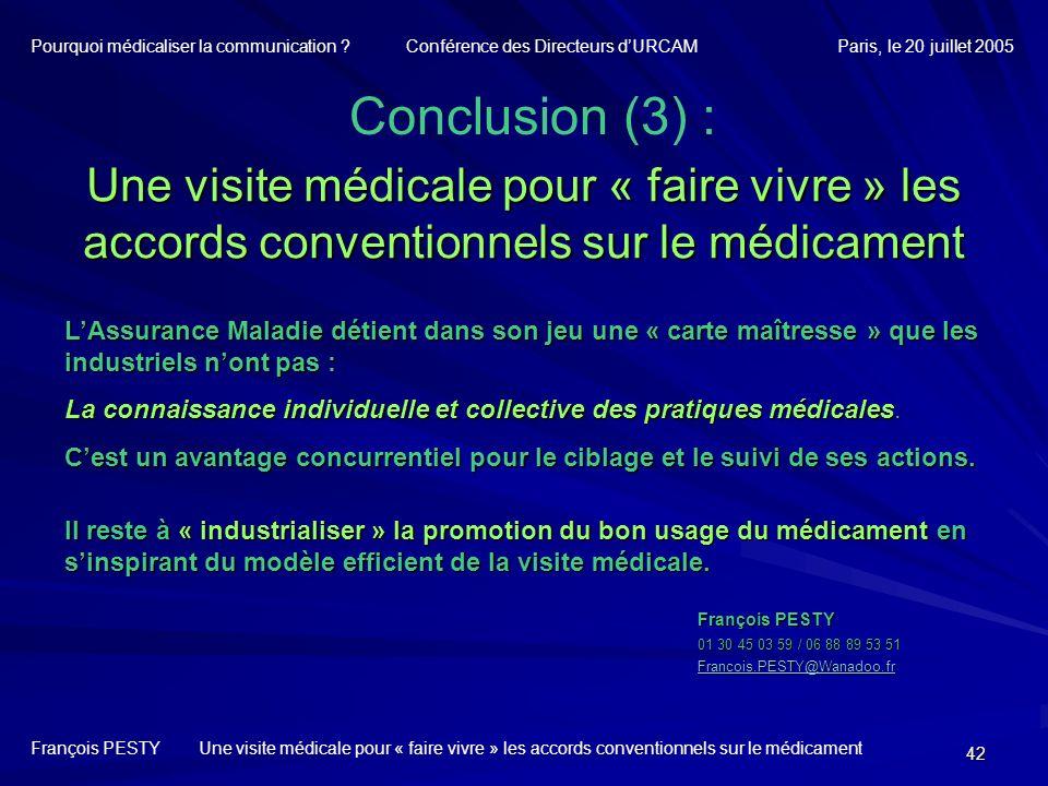 42 François PESTY Une visite médicale pour « faire vivre » les accords conventionnels sur le médicament François PESTY 01 30 45 03 59 / 06 88 89 53 51