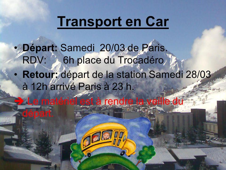 Transport en Car Départ: Samedi 20/03 de Paris.