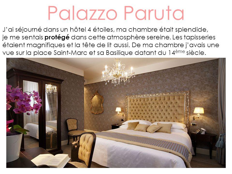 Palazzo Paruta Jai séjourné dans un hôtel 4 étoiles, ma chambre était splendide, je me sentais protégé dans cette atmosphère sereine.