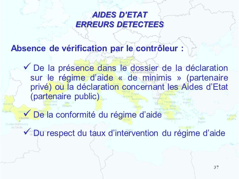 AIDES DETAT ERREURS DETECTEES Absence de vérification par le contrôleur : De la présence dans le dossier de la déclaration sur le régime daide « de mi