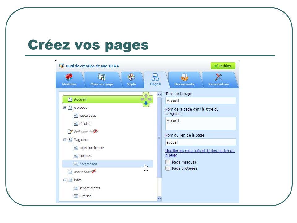 Créez vos pages