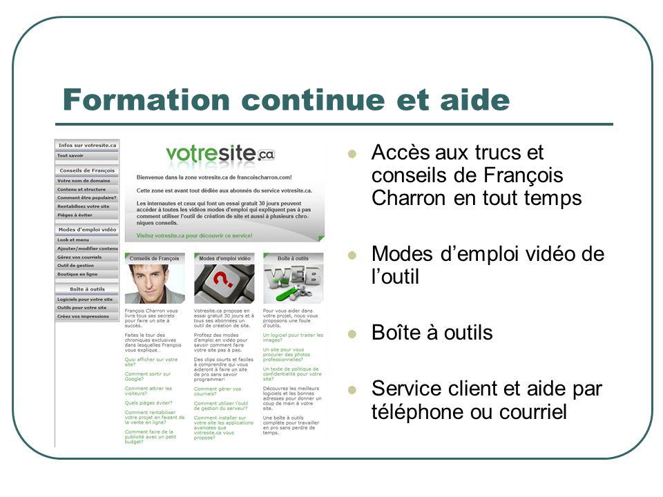 Formation continue et aide Accès aux trucs et conseils de François Charron en tout temps Modes demploi vidéo de loutil Boîte à outils Service client e