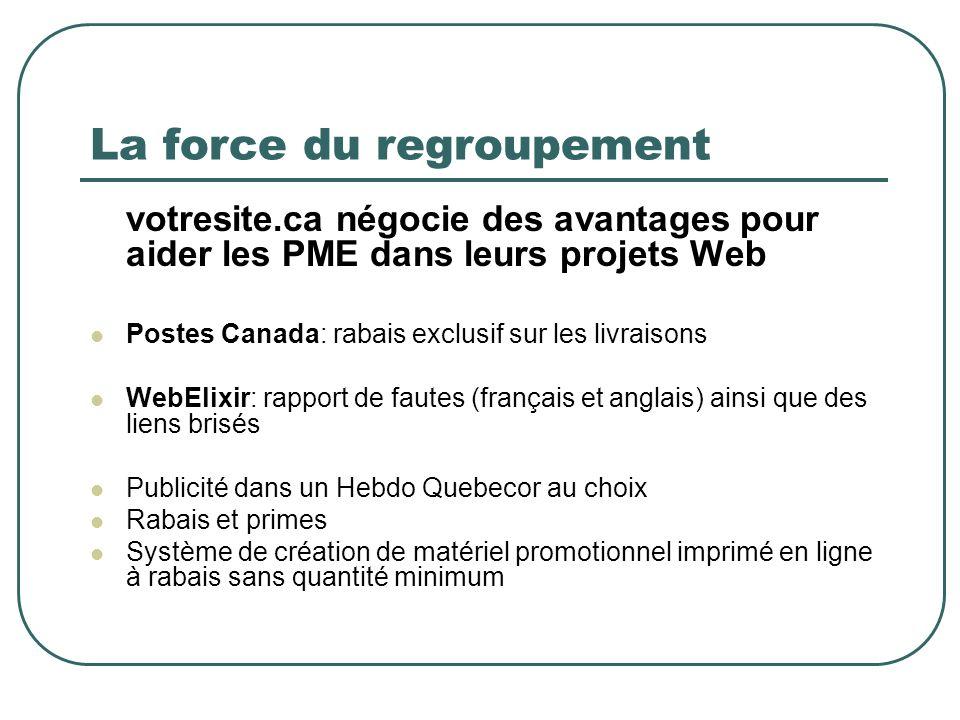 La force du regroupement votresite.ca négocie des avantages pour aider les PME dans leurs projets Web Postes Canada: rabais exclusif sur les livraison