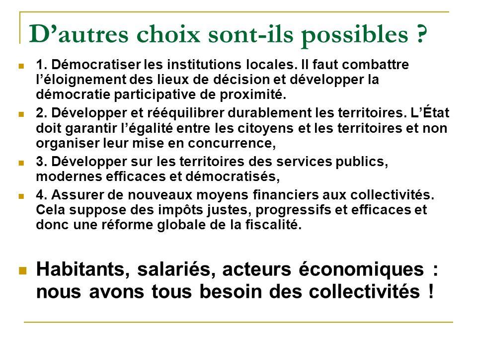 Dautres choix sont-ils possibles . 1. Démocratiser les institutions locales.