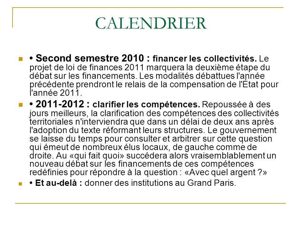 CALENDRIER Second semestre 2010 : financer les collectivités.