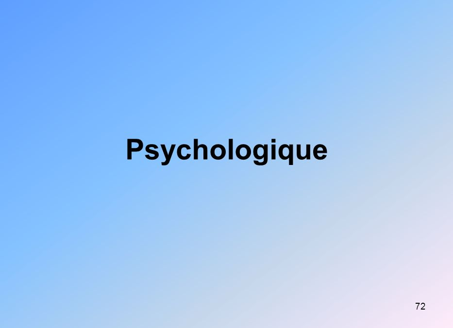 72 Psychologique