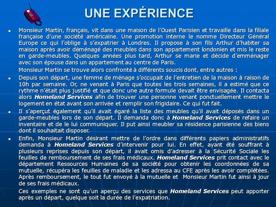 UNE EXPÉRIENCE Monsieur Martin, français, vit dans une maison de lOuest Parisien et travaille dans la filiale française dune société américaine. Une p